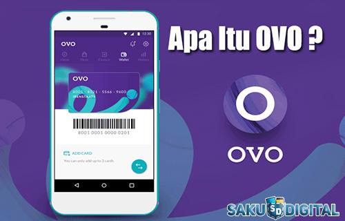 apa itu OVO fungsi cara daftar keuntungan dan kekurangan