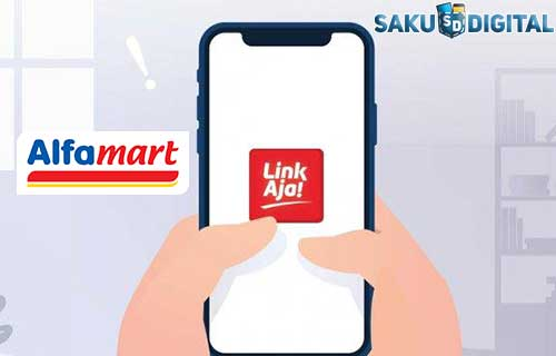 Cara Top Up Linkaja di Alfamart