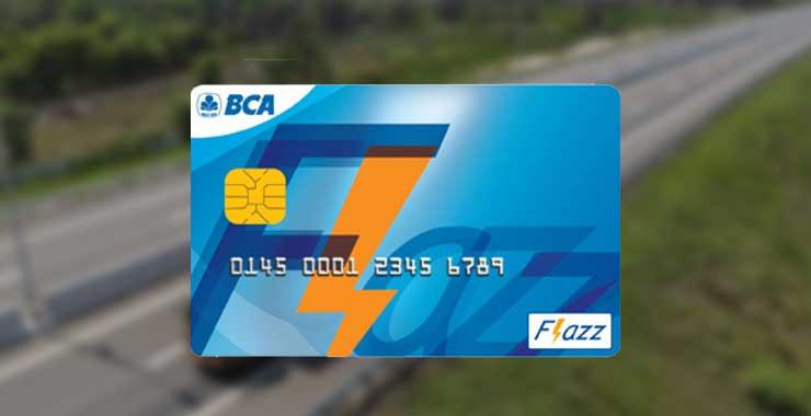 Cara Bayar Tol Pakai BCA Flazz