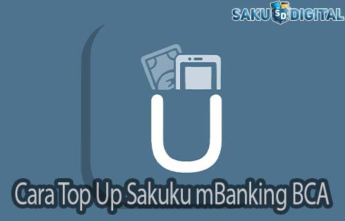 Cara Top Up Sakuku mBanking