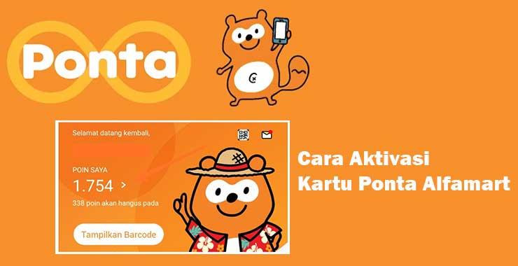 Cara Aktivasi Kartu Ponta Alfamart