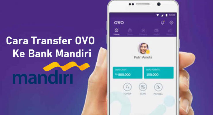 Cara Transfer OVO Ke Bank Mandiri