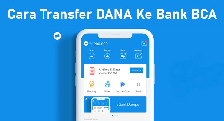 Cara Transfer DANA Ke Bank BCA Terbaru