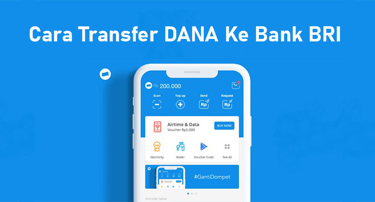 Cara Transfer DANA Ke Bank BRI Terbaru