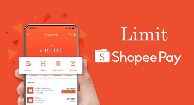 Limit Shopeepay Semua Transaksi