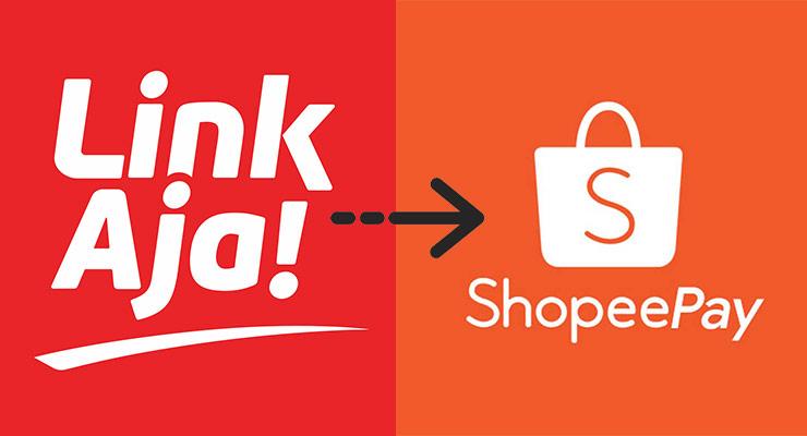Panduan Cara Transfer LinkAja ke ShopeePay Beserta Syaratnya