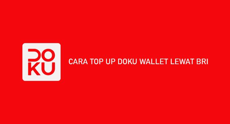 CARA TOP UP DOKU WALLET LEWAT BRI