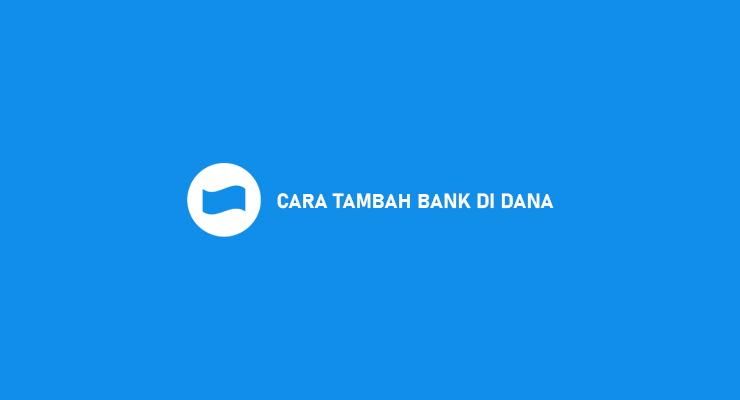 CARA TAMBAH BANK DI DANA