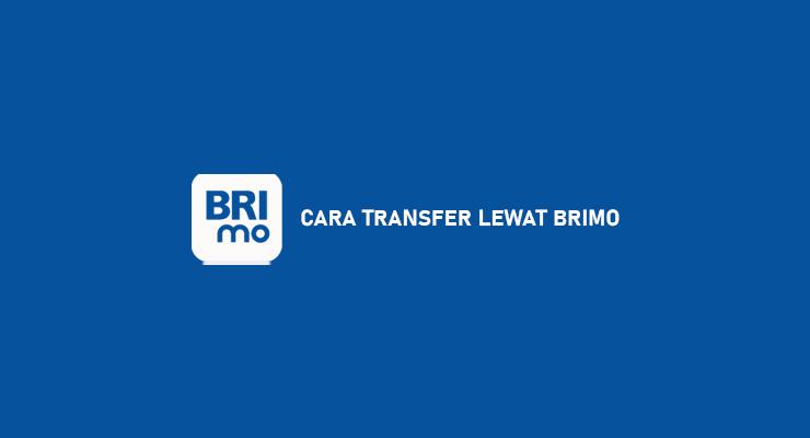 CARA TRANSFER LEWAT BRIMO