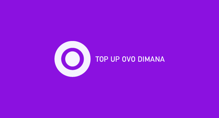 TOP UP OVO DIMANA