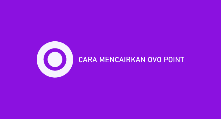 CARA MENCAIRKAN OVO POINT