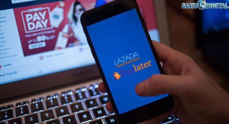 Kenapa Lazada Paylater Tidak Bisa Digunakan