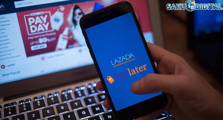 Keuntungan Menggunakan Lazada Paylater