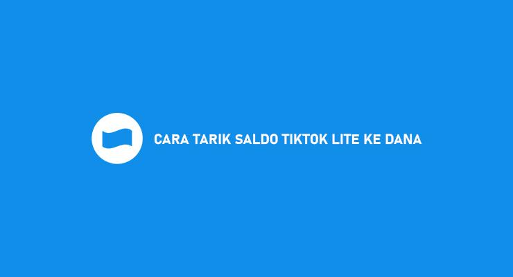 CARA TARIK SALDO TIKTOK LITE KE DANA