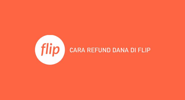 CARA REFUND DANA DI FLIP