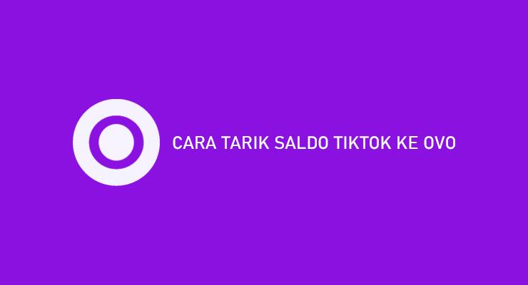 CARA TARIK SALDO TIKTOK KE OVO