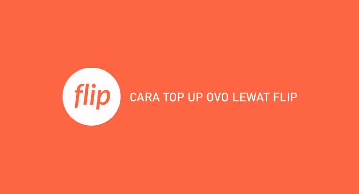 CARA TOP UP OVO LEWAT FLIP